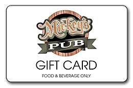 Mickey's pub Gift Cards!